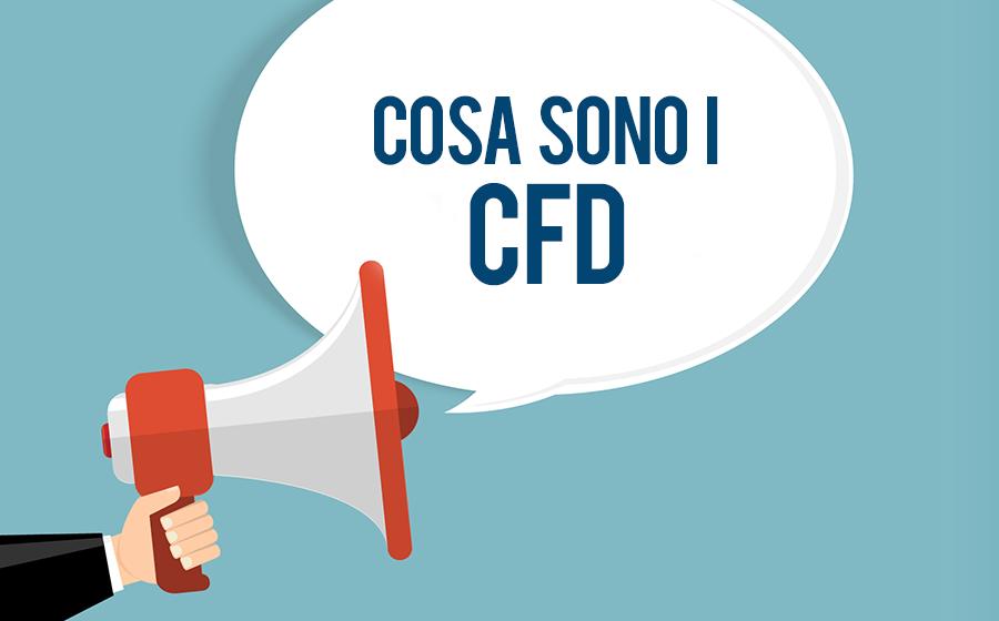 Cosa sono i CFD e come funzionano